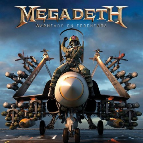 Megadeth - Warheads On Foreheads [Compilation] (2019)